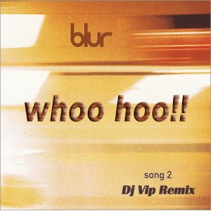 Dj Vip ft. Blur - Whoo Hoo! (2013 Remix)